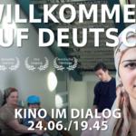 Filmveranstaltung – Willkommen auf Deutsch